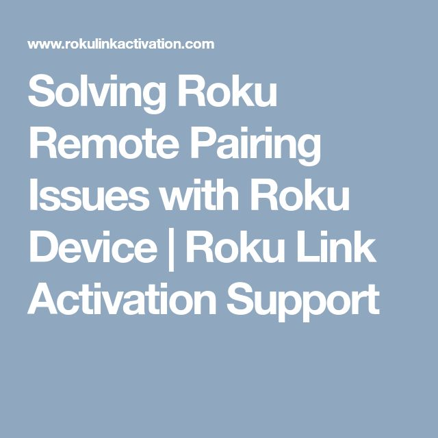 Solving Roku Remote Pairing Issues with Roku Device | Roku Link Activation Support