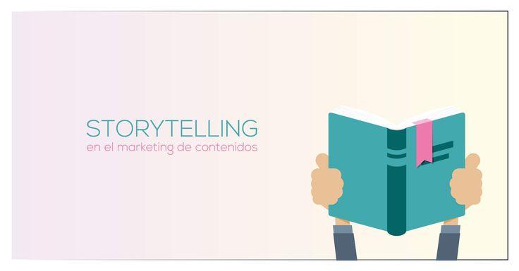 Las historias hacen parte de la esencia de la humanidad y han hecho posible la transferencia de conocimiento. El Storytelling en el Marketing de contenidos. #Inbound #Storytelling #Marketing https://goo.gl/2t2nQN
