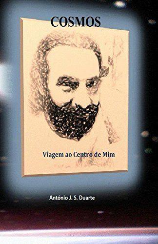 Cosmos: Viagem ao Centro de Mim (Portuguese Edition) de A Duarte, http://www.amazon.es/dp/B00MXDM35C/ref=cm_sw_r_pi_dp_-f3-tb1EZVSDM