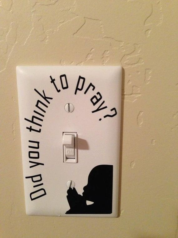 Vinyl Decal Sticker Light Switch Cover Did You By