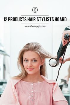 12 Products Hair Stylists Hoard  #theeverygirl