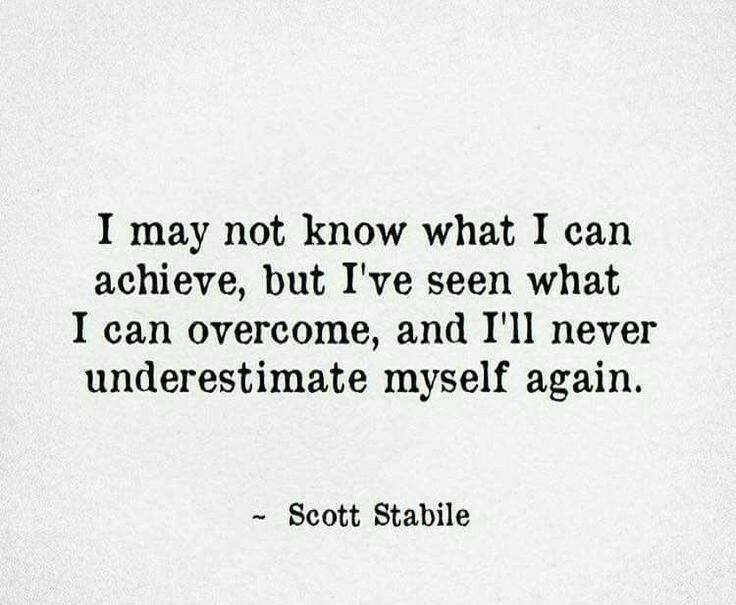 I'll never underestimate myself again!