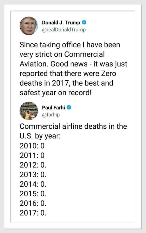 image text- donald trump brags about 0 airline deaths in 2017 but there have been 0 airline deaths since 2010