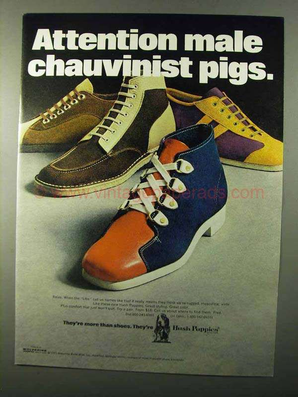 Cx0428 1971 Hush Puppies Shoes Ad Male Chauvinist Pigs Shoes Ads Hush Puppies Shoes Shoe Advertising