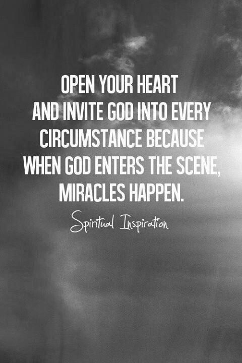 Invite God in.
