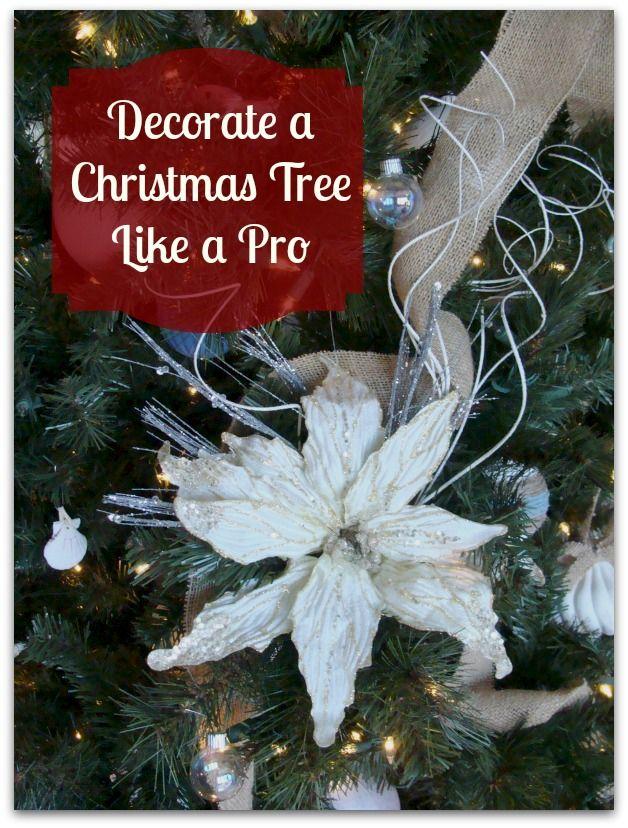 Decorate A Christmas Tree Like A Pro ~ I took a class and share what I've learned.