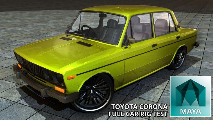 Autodesk Maya 2015 Custom Vintage Old School Toyota Corona Full Car Rig ...