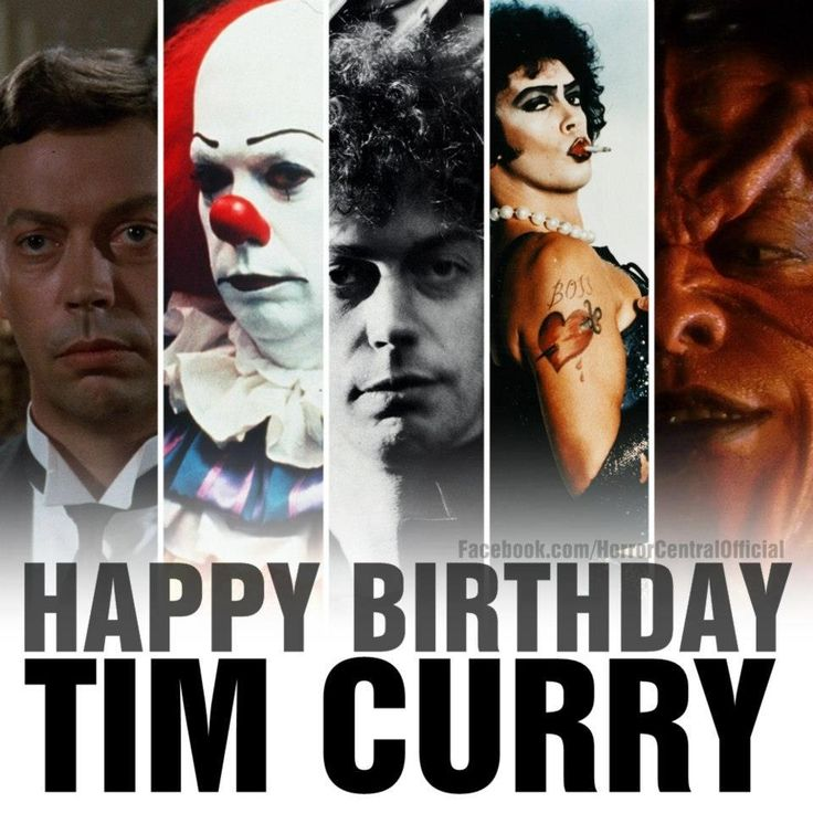 Happy 69th Birthday Tim Curry!