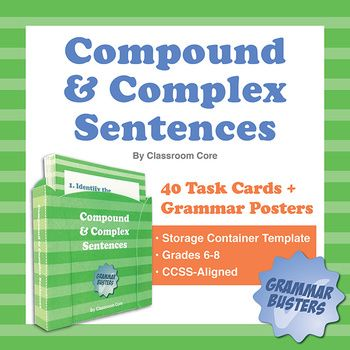 Compound & Complex Sentences: 40 Task Cards Plus Grammar Posters. Includes a DIY storage case container template for your cards. This product features 40 compound and complex sentence task cards and 4 colorful posters (compound sentences, complex sentences, subordinating conjunctions, & compound vs. complex). $2.50