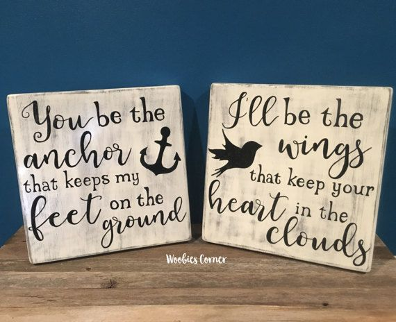 You be the anchor, Rustic bedroom decor, Anchor quote, Rustic home decor, Wedding signs, Anchor sign, Love quote sign, Rustic nursery decor