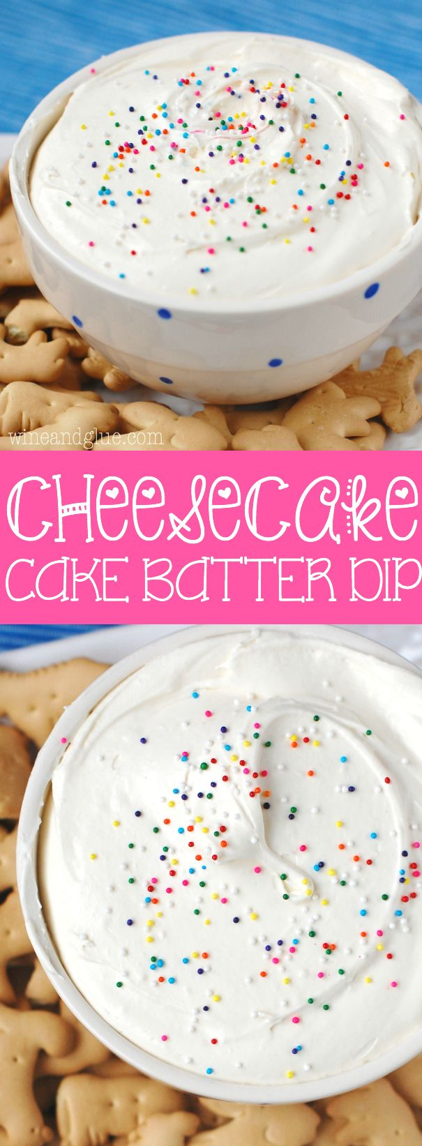 A super easy dip that combines the awesome flavors of cheesecake and cake batter!