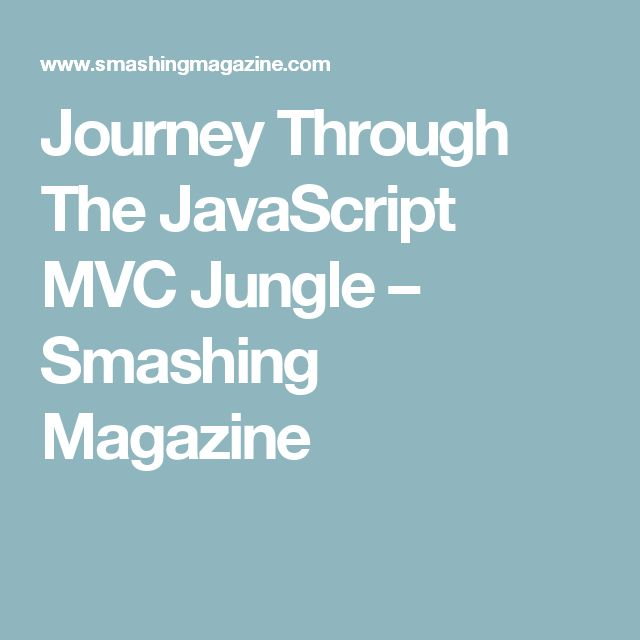 Journey Through The JavaScript MVC Jungle Journey, Web