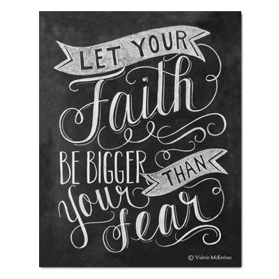 Let Your Faith Be Bigger Than Your Fear - Print #Gifts #Print #Quote
