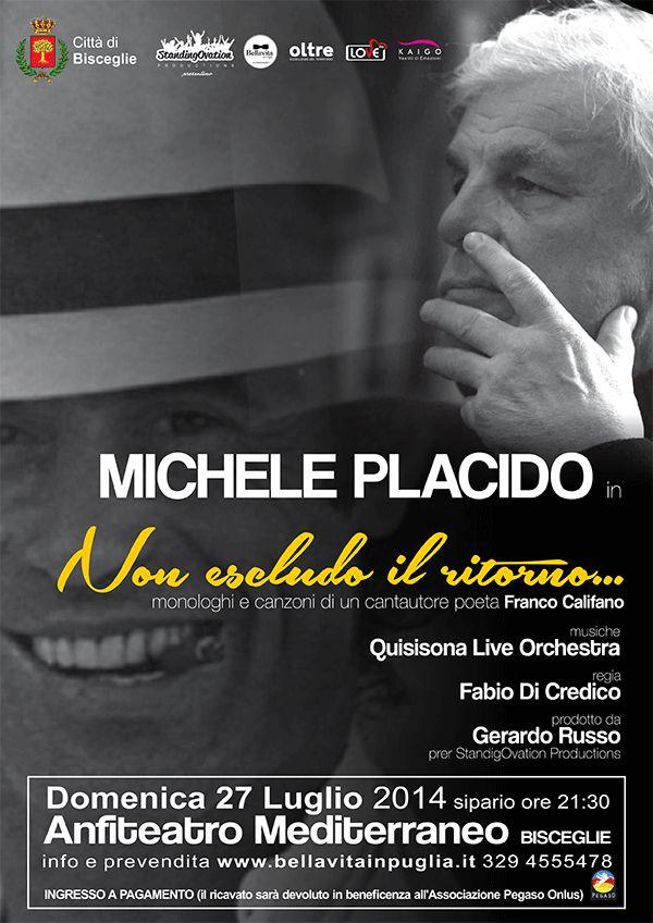 """A soli 5 euro BIGLIETTO PER LO SPETTACOLO """"NON ESCLUDO IL RITORNO"""" DI MICHELE PLACIDO presso l'ANFITEATRO a BISCEGLIE!"""