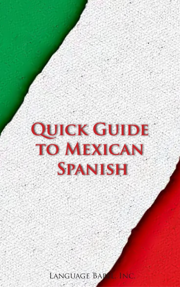Quick Guide to Mexican Spanish (Book Preview) #SlideShare #Mexico #Spanish #Dictionary #SpanishSlang