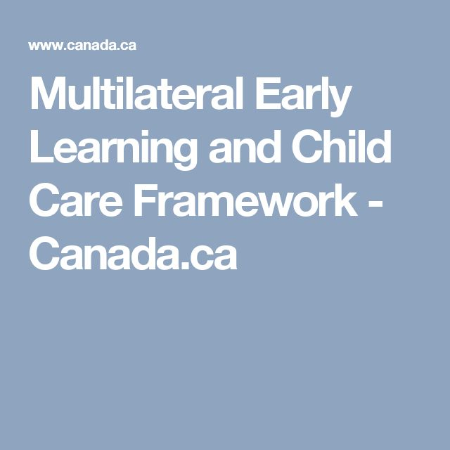 Multilateral Early Learning and Child Care Framework - Canada.ca