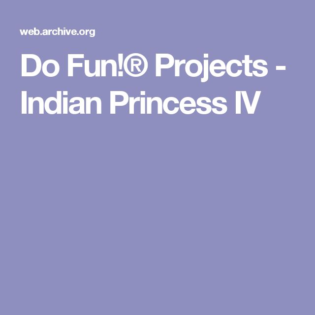 Do Fun!® Projects - Indian Princess IV