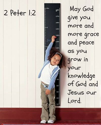 2 Peter 1:2  May God give you more and more grace and peace as you grow in your knowledge of God and Jesus our Lord. Follow us at http://gplus.to/iBibleverses