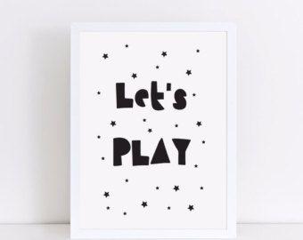 Scuola materna parete stampa, Let's Play stampa, in bianco e nero stampa, Sala stampa, Nursery Decor, camera da letto bambini, regalo neonato, Scandi design