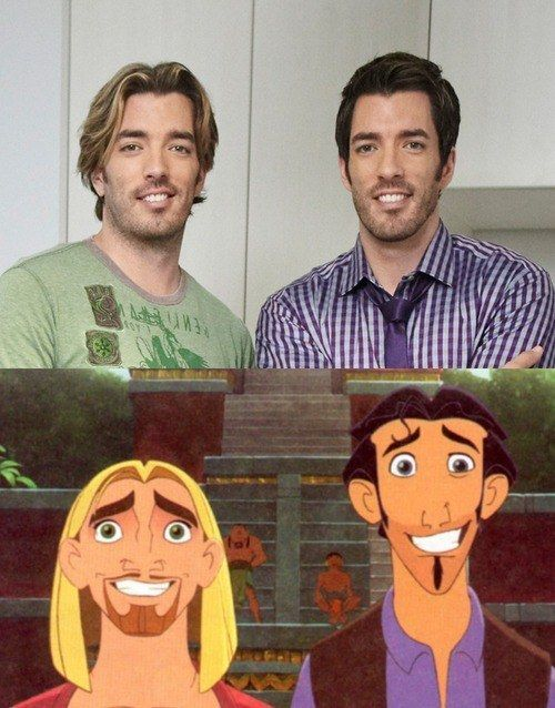 How the Property Brothers are dopplegängers for Tulio and Miguel in The Road to El Dorado. | 30 Images You'll Never Ever Be Able To Erase From Your Memory Yes! YES! YYYYYYAAAAAAAAAASSSSSSSSSSSSSSS!!!!!!!! Thank you!!!!!