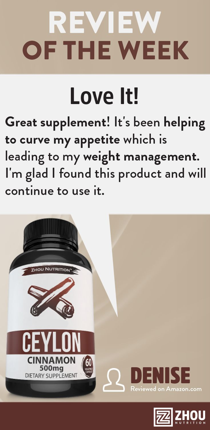 Congratulations, Denise, for winning the Review of the Week! Thank you for sharing how Zhou's Ceylon Cinnamon has helped you.