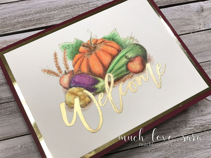 Autumn Harvest themed Welcome card - perfect for welcoming new neighbors! Handmade card is created with fun Stampers Journey products - Harvest ATS, and Autumn ATS. Visit www.funstampersjourney.com/muchlovesara to order.