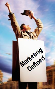 What is Marketing? Here are 72 marketing definitions from experts and professionals with years of experience.