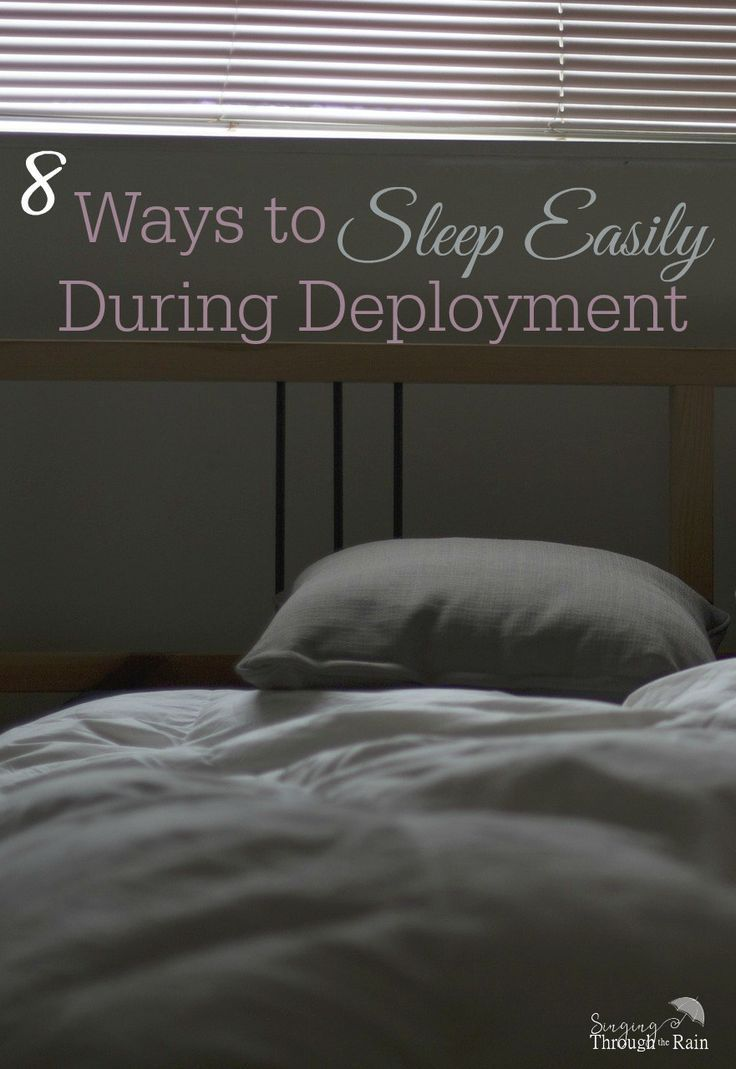 How to Sleep Easily During Deployment - During my husband's first deployment I struggled with sleep. I had a lot of anxiety and it was very hard to get to sleep easily. Don't let this be you! There are plenty of things you can do to relax and help yoursel