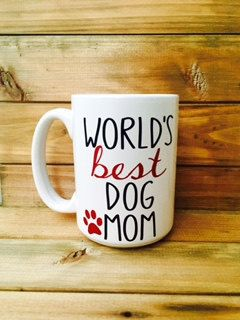 World's Best Dog Mom Mug||Dog Lover Mug||Personal Coffee Mug||