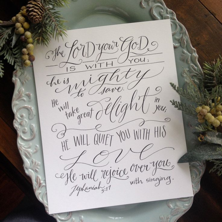Zephaniah 3:17 - Hand-Lettered Scripture Print - Bella Scriptura Collection from Paperglaze Calligraphy by Paperglaze on Etsy https://www.etsy.com/listing/197753851/zephaniah-317-hand-lettered-scripture
