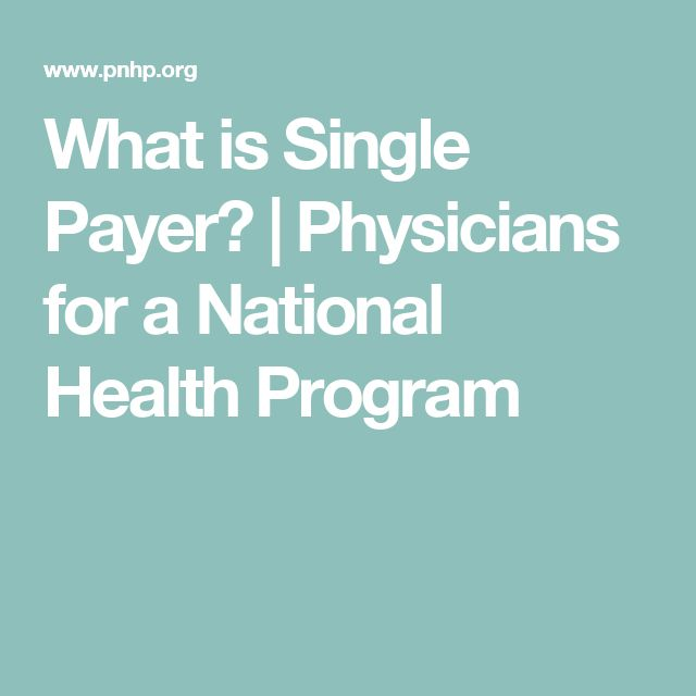 What is Single Payer? | Physicians for a National Health Program