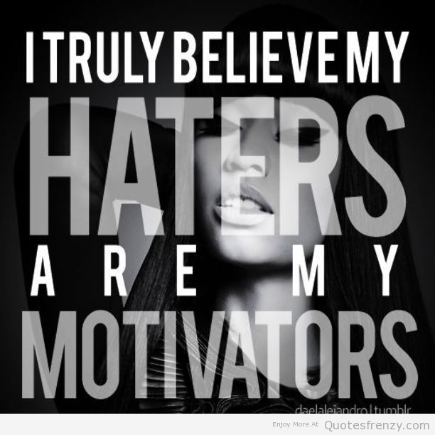 Real Quotes About Haters: 47 Best Images About Haters On Pinterest