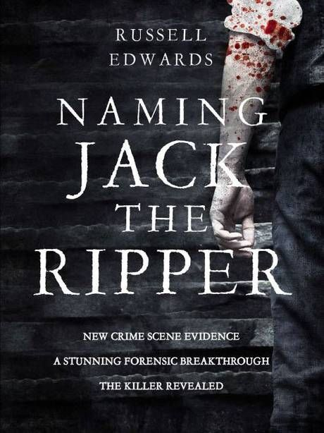 Has Jack the Ripper's identity really been uncovered using new DNA evidence? | The Independent, Science News, 7 Sep 2014, by Steve Connor