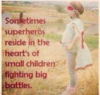 There are far too many little superheroes in this world with cancer.  Though it won't happen in my lifetime, I hope there will come a day when childhood cancer (and ALL cancer) is obsolete.