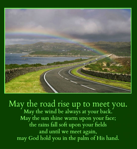 May the road rise up to meet you. Traditional Gaelic blessing. #irish #blessing