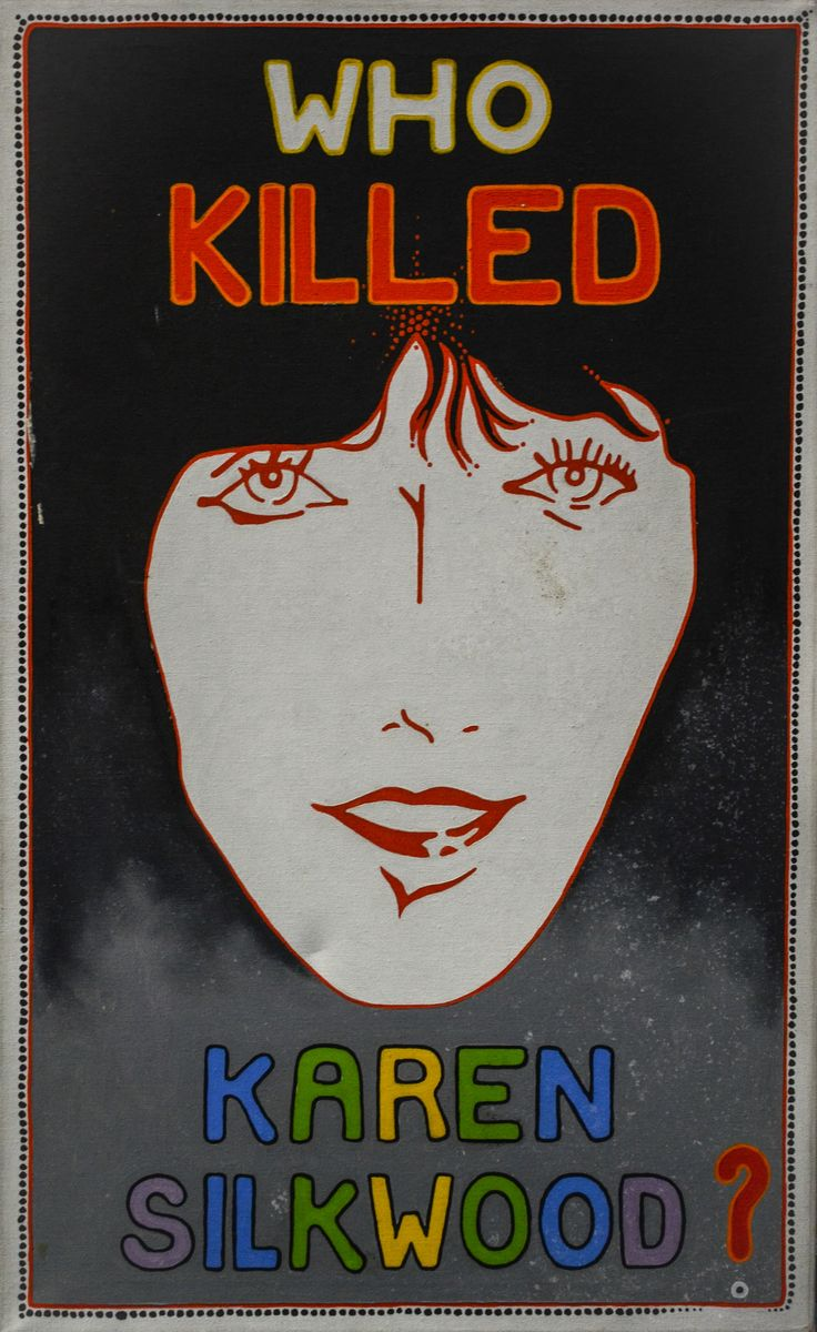 Who Killed Karen Silkwood? - poster via The Christic Institute
