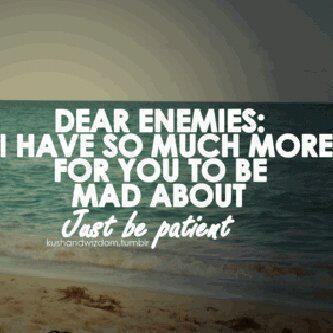 Dear Enemies Quote Quotes Real Talk Enemies Quotes Quotes