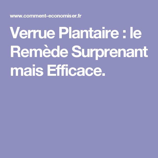 Verrue Plantaire : le Remède Surprenant mais Efficace.