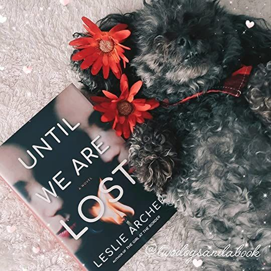 Click in the image to read my complete book review. #bookstadog #poodles #poodlestagram #poodlesofinstagram #furbabies #dogsofinstagram #bookstagram #dogsandbooks #bookishlife #bookishlove #bookstagrammer #books #booklover #bookish #bookaholic #reading #readersofinstagram #instaread #ilovebooks #bookishcanadians #canadianbookstagram #bookreviewer #bookcommunity #bibliophile #untilwearelost #lesliearcher #bookreview