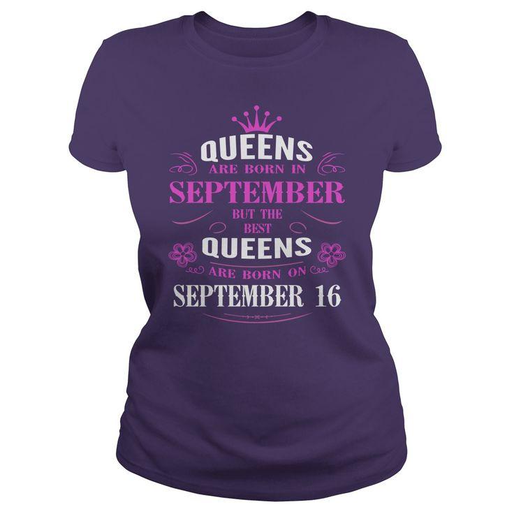 september 16 birthday Queens Tshirt, The best Queens are Born september 16 shirts, september 16 birthday T-shirt, Birthday september 16 T Shirt, Queen Born september 16 Birthday Hoodie Vneck