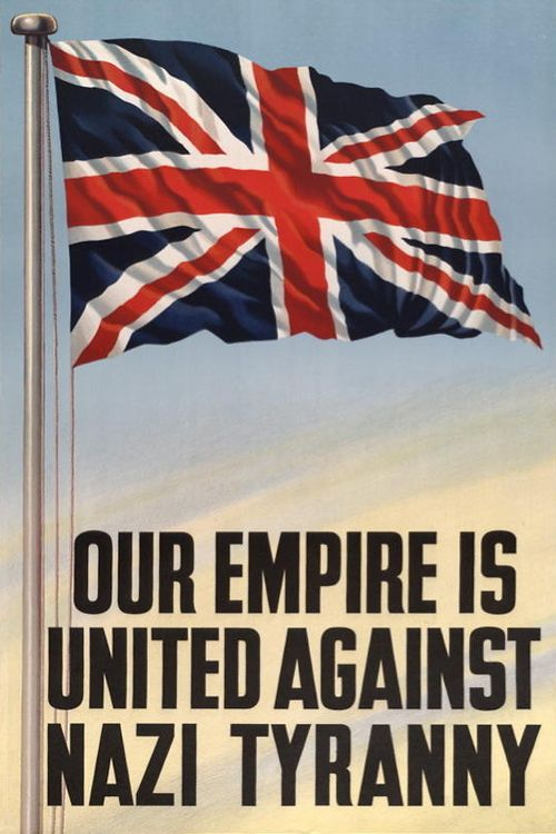 "British WWII propaganda poster depicting the Union Jack with the slogan: ""Our Empire is united against Nazi tyranny"""