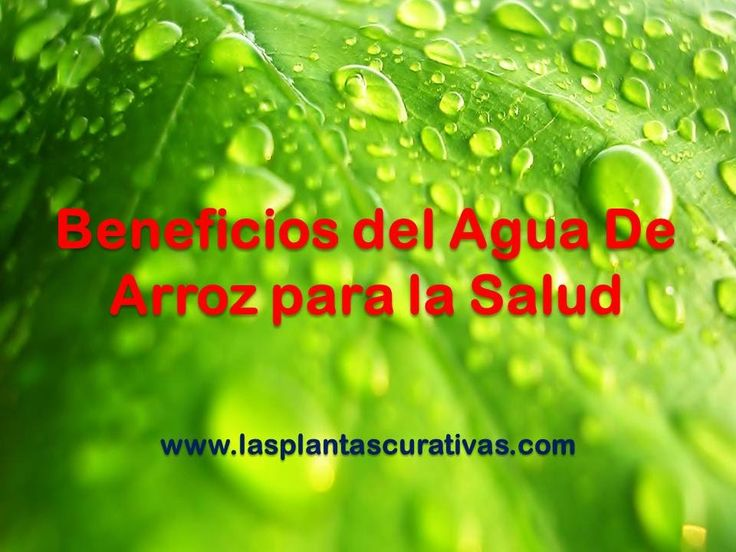 BENEFICIOS DEL AGUA DE ARROZ PARA LA SALUD – GASTRITIS, DIARREA, ESTREÑI...