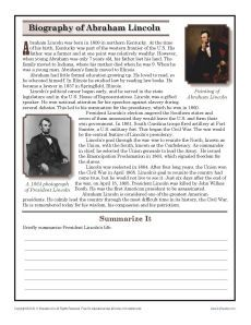 Your student can read about the life of Abraham Lincoln and write a short summary in this worksheet.