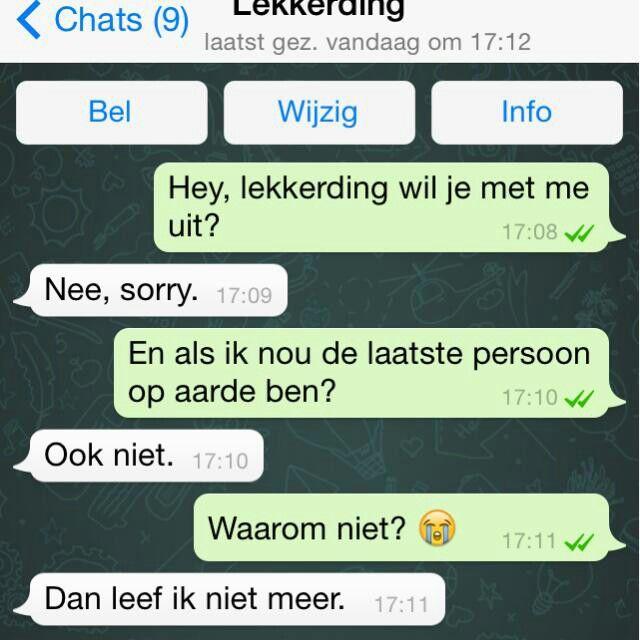 OMG!!!!!!! watsapp smile wow lol!!!!!                (netherlands)