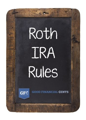 7 Things You MUST Know About the Roth IRA Rules for 2016  || Good Financial Cents