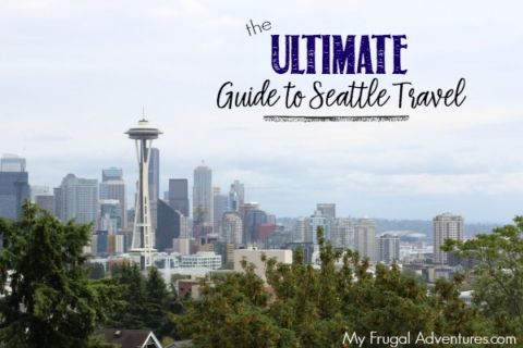 The Ultimate Guide to Seattle Travel