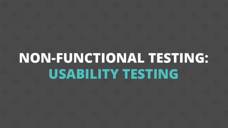 Non-functional Testing: Usability Testing