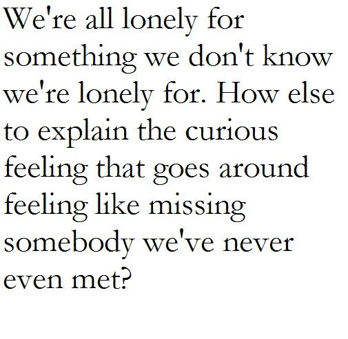 Truer words have never been spoken. -David Foster Wallace