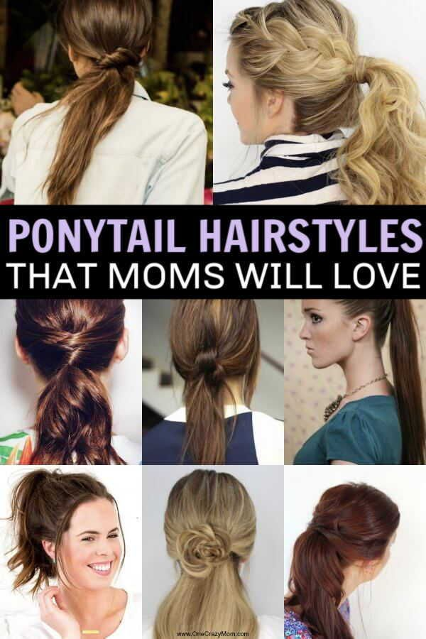 Quick And Easy Ponytail Hairstyles For Busy Moms Ponytail Hairstyles In 2020 Ponytail Hairstyles Easy Ponytail Hairstyles Mom Hairstyles