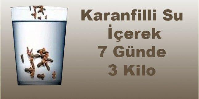 Karanfilli Su ile 7 Günde 3 Kilo